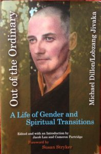 Cover of Michael Dillon/Lobzang Jivaka's memoir of transgender and spiritual life